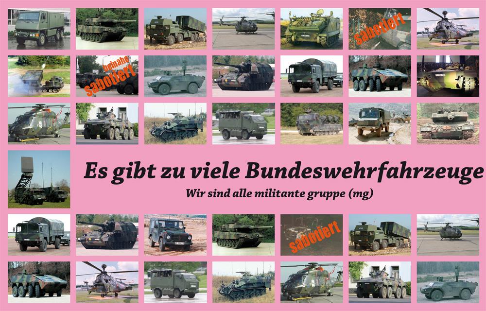 Es gibt zu viele Bundeswehrfahrzeuge. Wir sind alle militante gruppe (mg)
